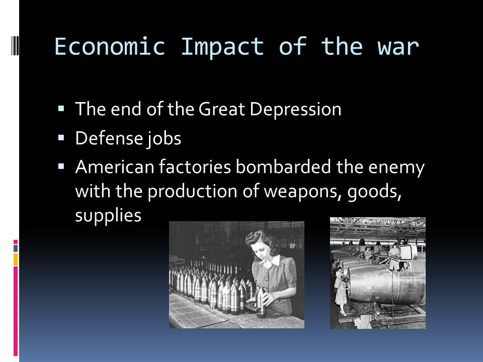 Economic Impact of the war