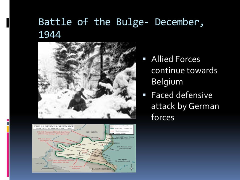 Battle of the Bulge- December, 1944