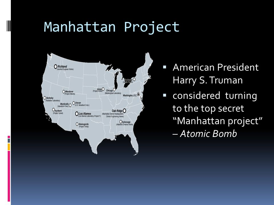 Manhattan Project American President Harry S. Truman