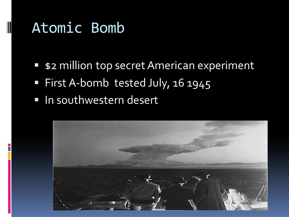Atomic Bomb $2 million top secret American experiment