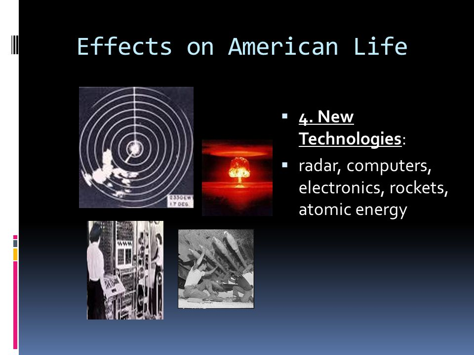 Effects on American Life