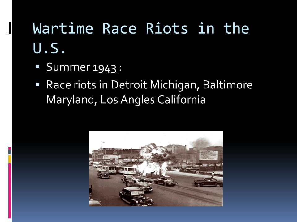 Wartime Race Riots in the U.S.
