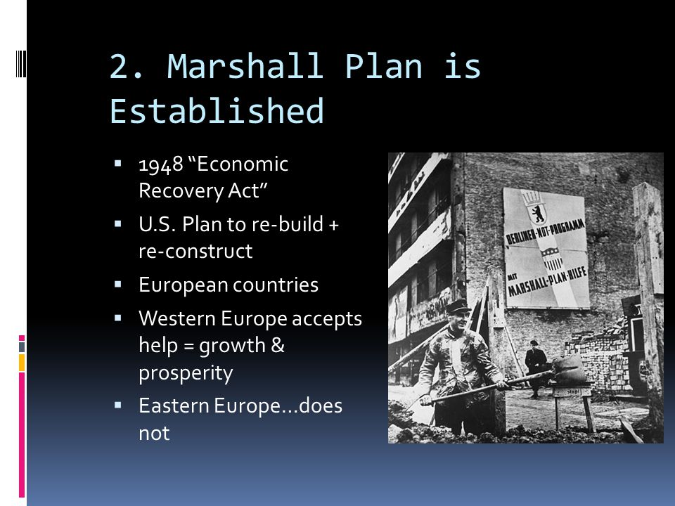 2. Marshall Plan is Established