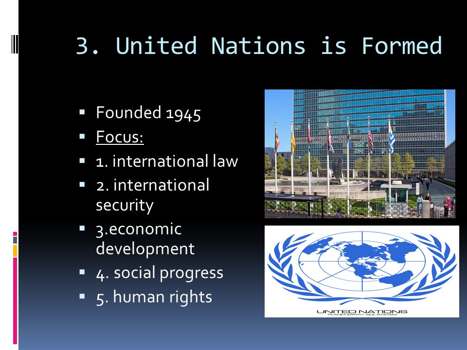 3. United Nations is Formed