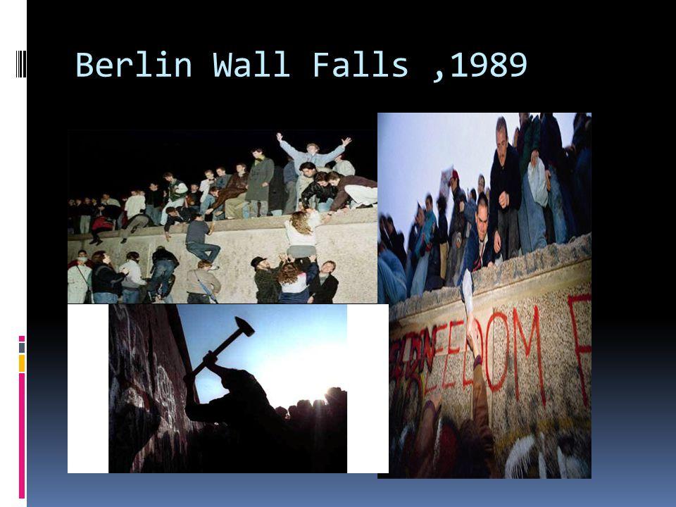 Berlin Wall Falls ,1989