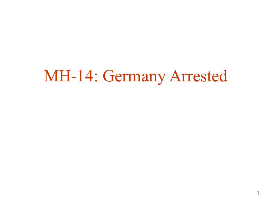 MH-14: Germany Arrested