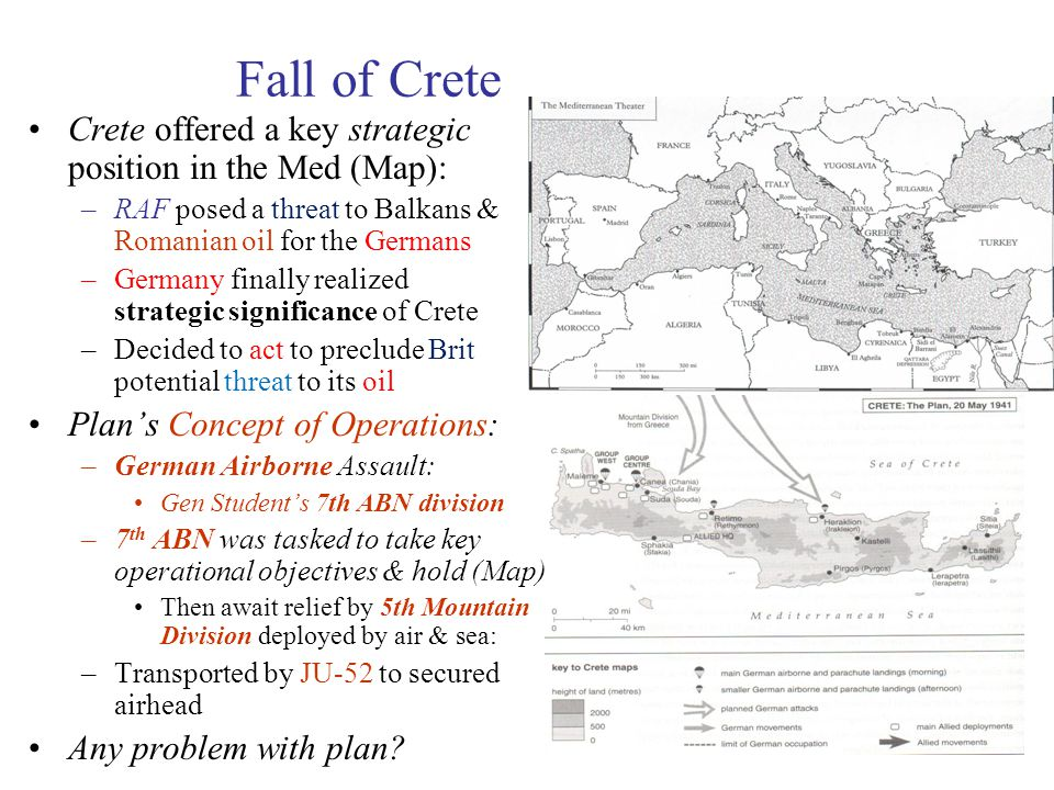 Fall of Crete Crete offered a key strategic position in the Med (Map):