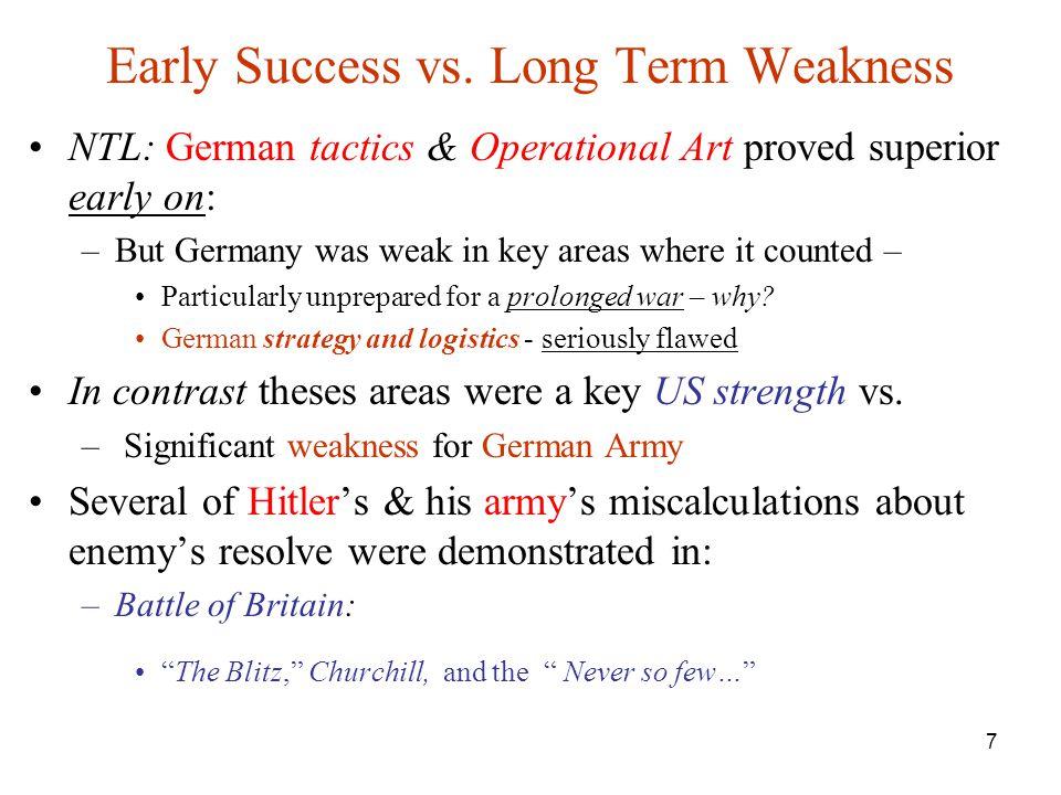Early Success vs. Long Term Weakness
