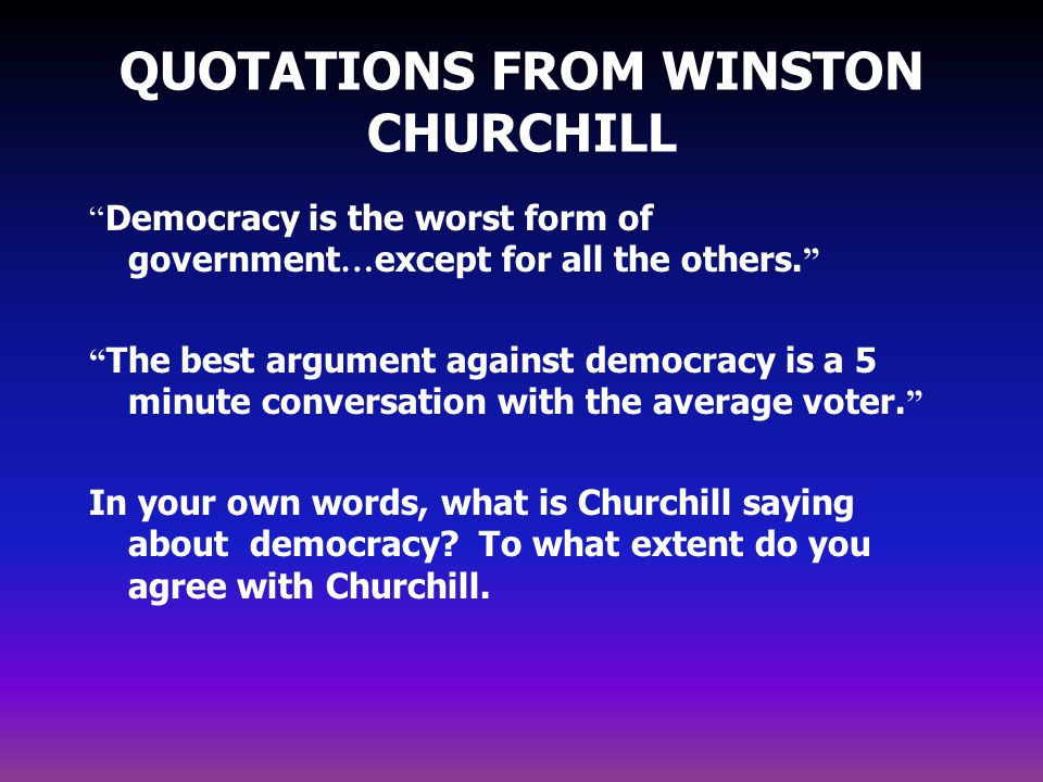 QUOTATIONS FROM WINSTON CHURCHILL