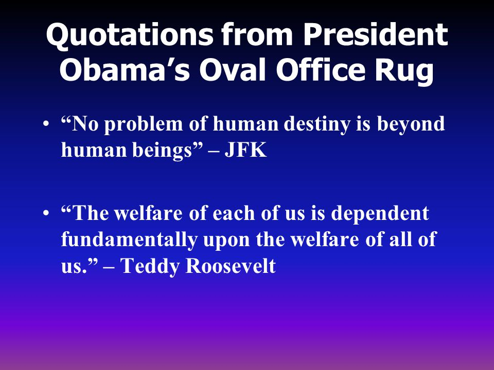 Quotations from President Obama's Oval Office Rug