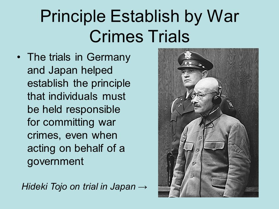 Principle Establish by War Crimes Trials