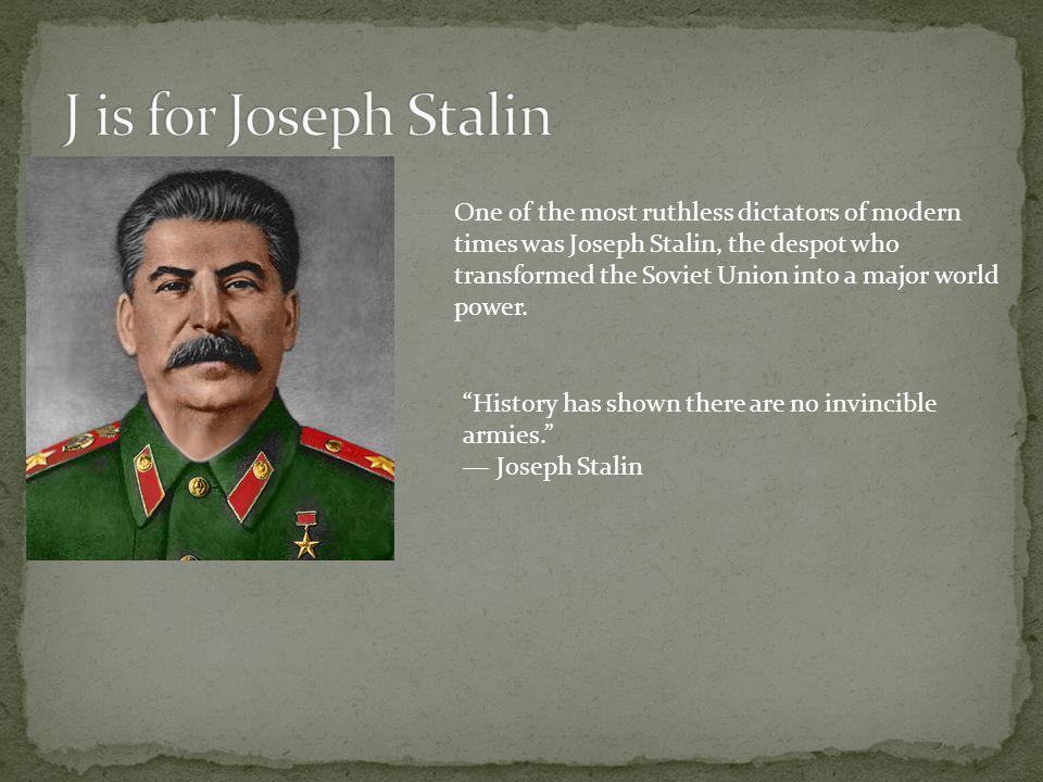 J is for Joseph Stalin