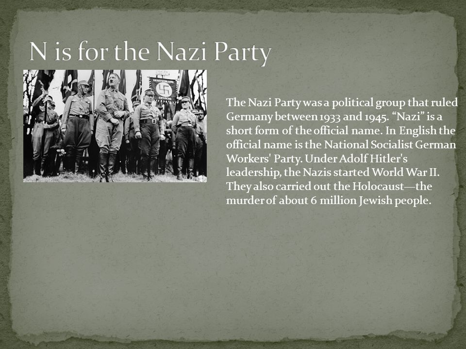 N is for the Nazi Party