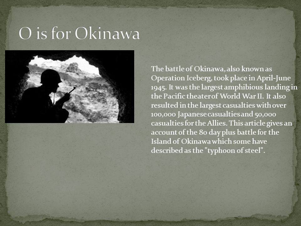O is for Okinawa