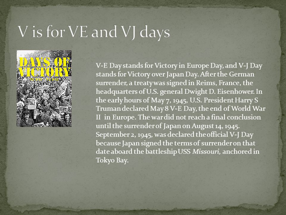 V is for VE and VJ days