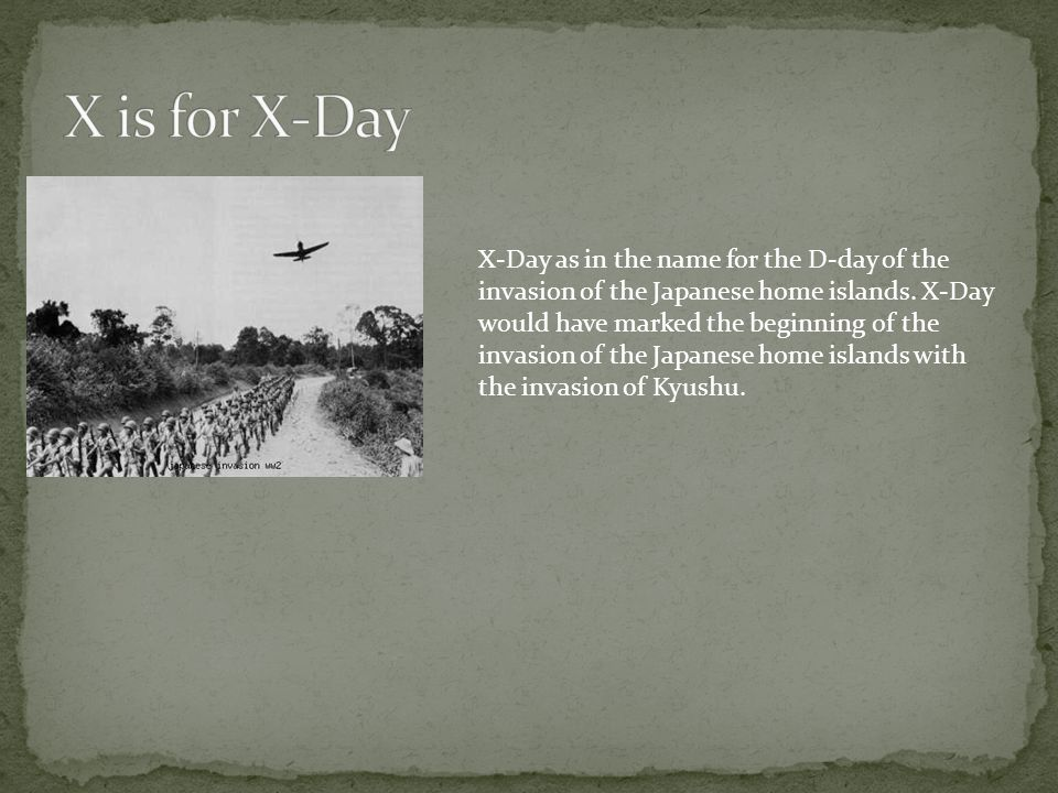 X is for X-Day