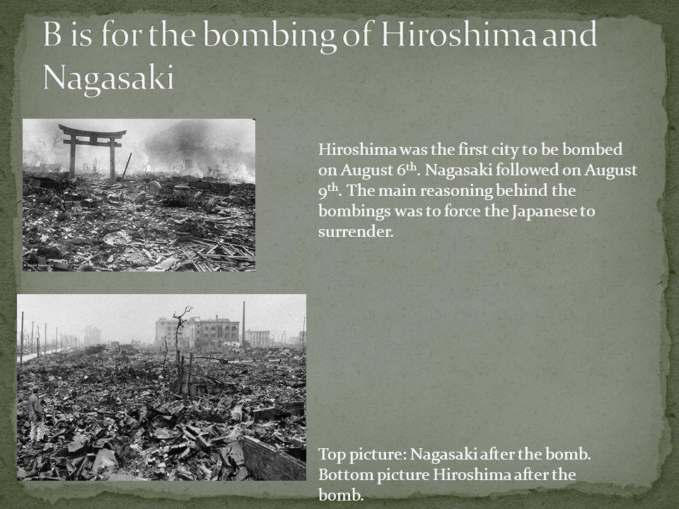 B is for the bombing of Hiroshima and Nagasaki