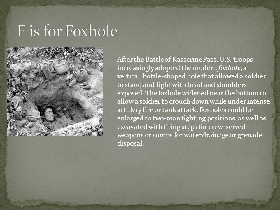 F is for Foxhole