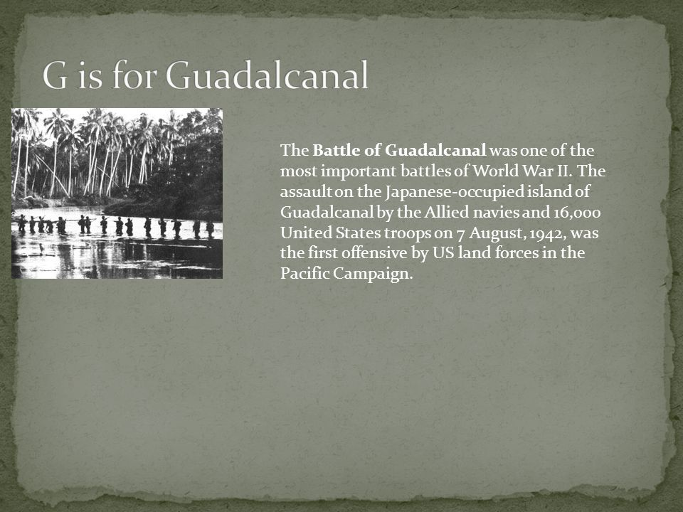 G is for Guadalcanal
