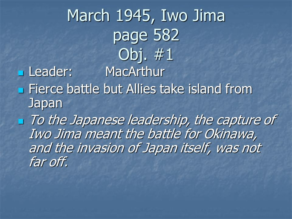 March 1945, Iwo Jima page 582 Obj. #1