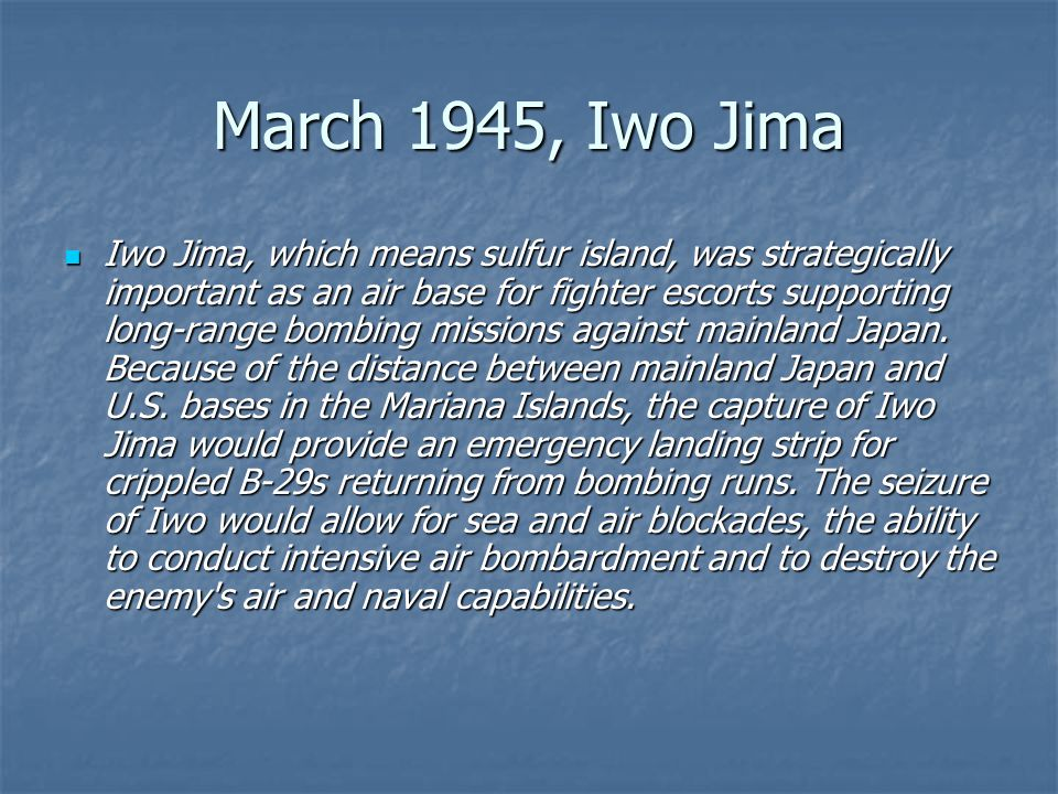March 1945, Iwo Jima
