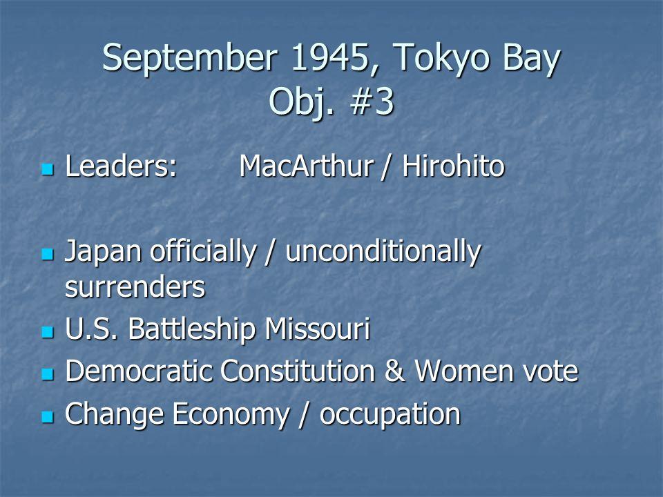 September 1945, Tokyo Bay Obj. #3