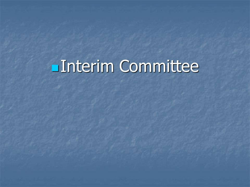 Interim Committee