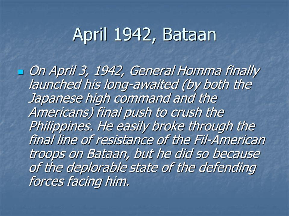 April 1942, Bataan