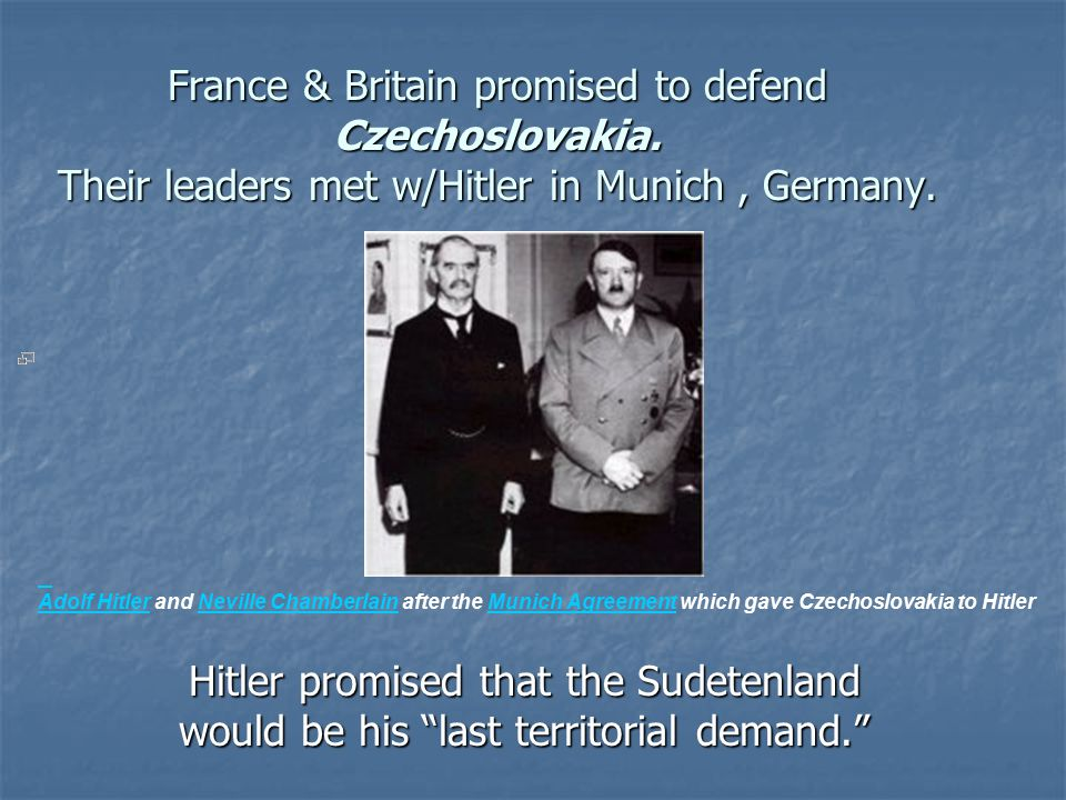 France & Britain promised to defend Czechoslovakia