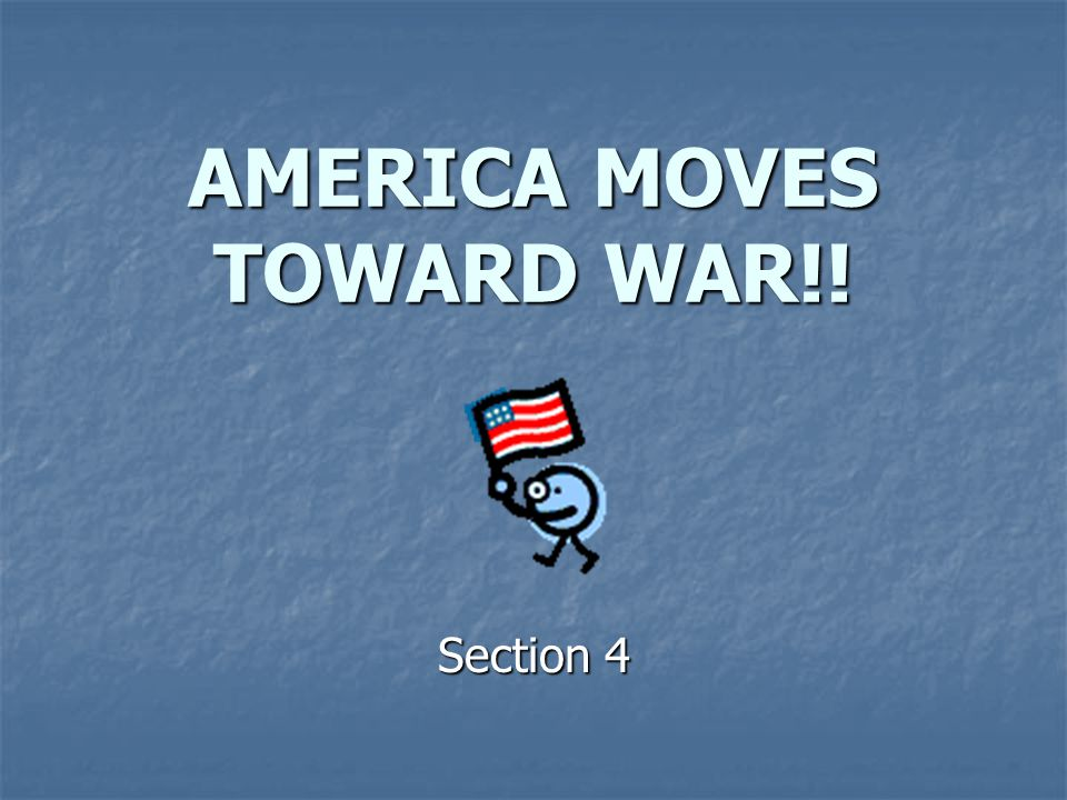 AMERICA MOVES TOWARD WAR!!