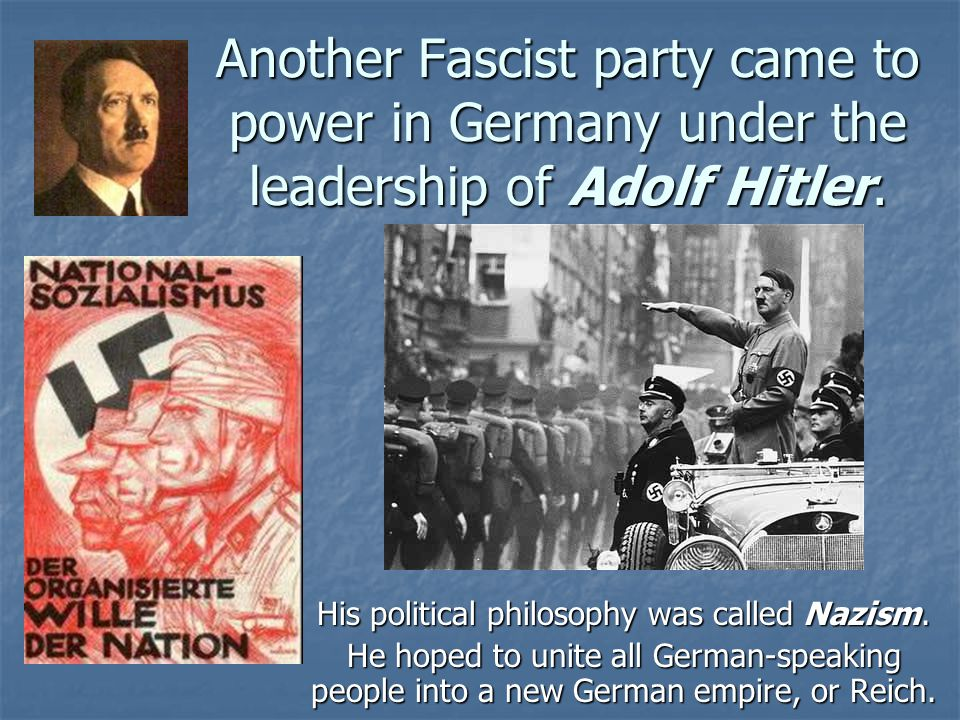 His political philosophy was called Nazism.