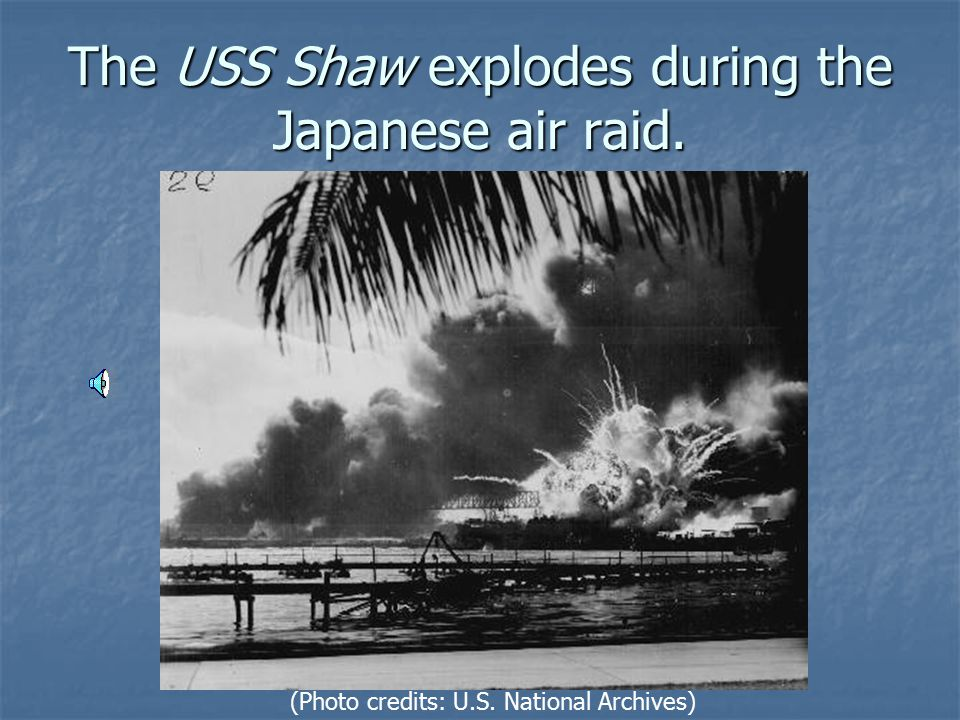 The USS Shaw explodes during the Japanese air raid.