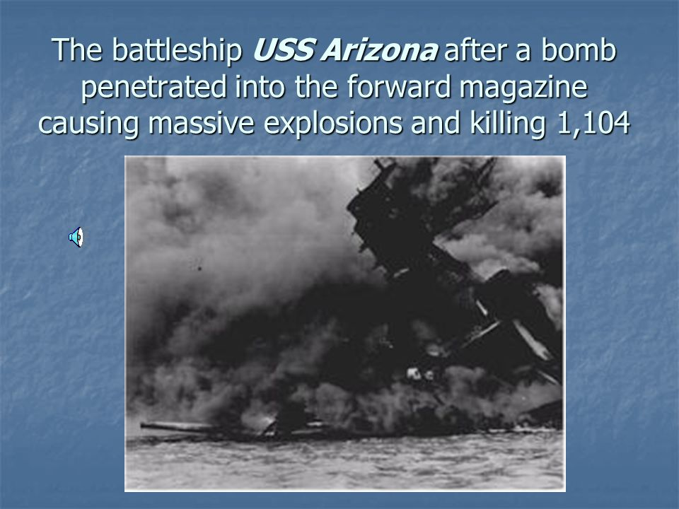 The battleship USS Arizona after a bomb penetrated into the forward magazine causing massive explosions and killing 1,104