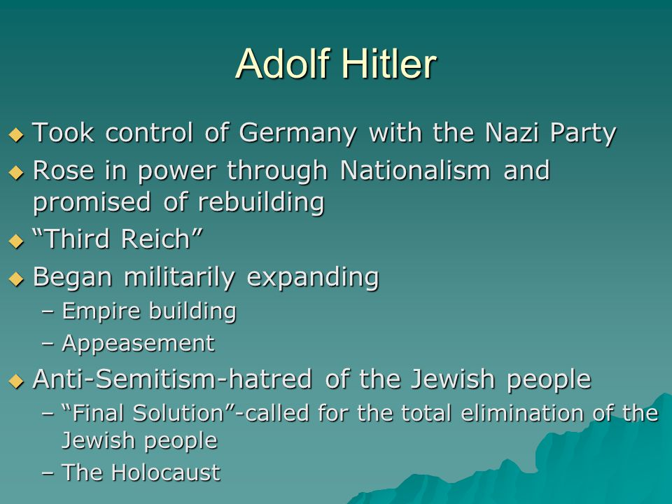 Adolf Hitler Took control of Germany with the Nazi Party