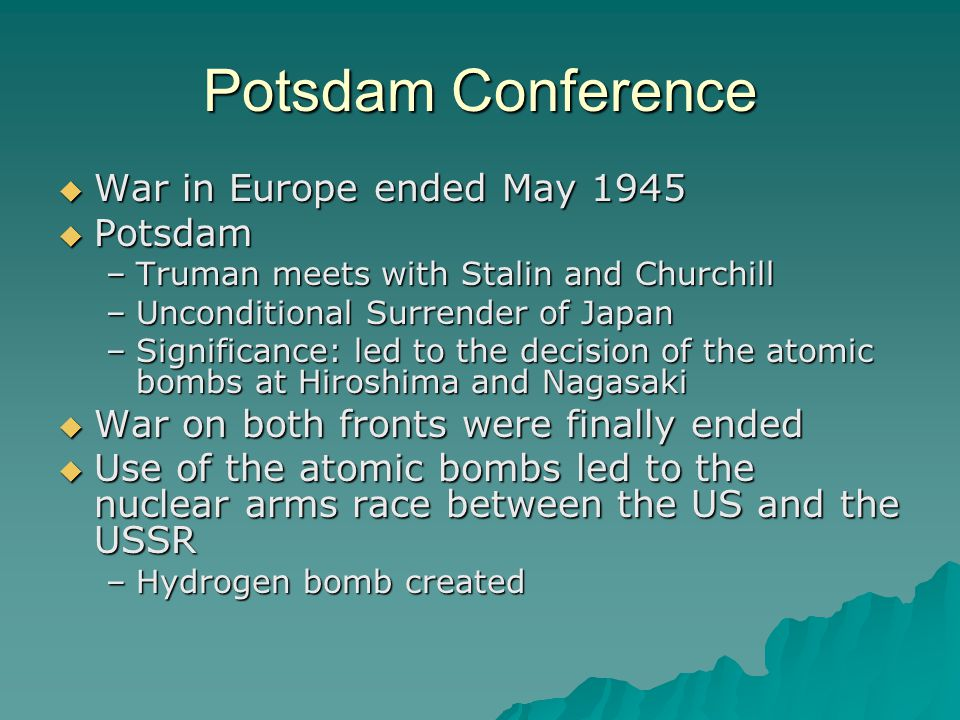 Potsdam Conference War in Europe ended May 1945 Potsdam