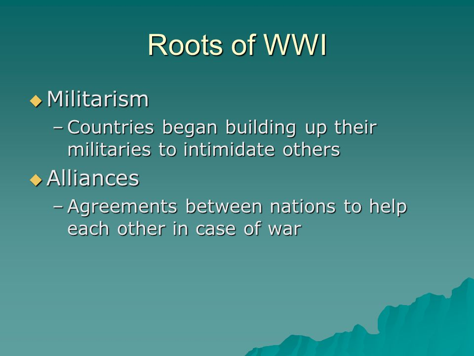 Roots of WWI Militarism Alliances