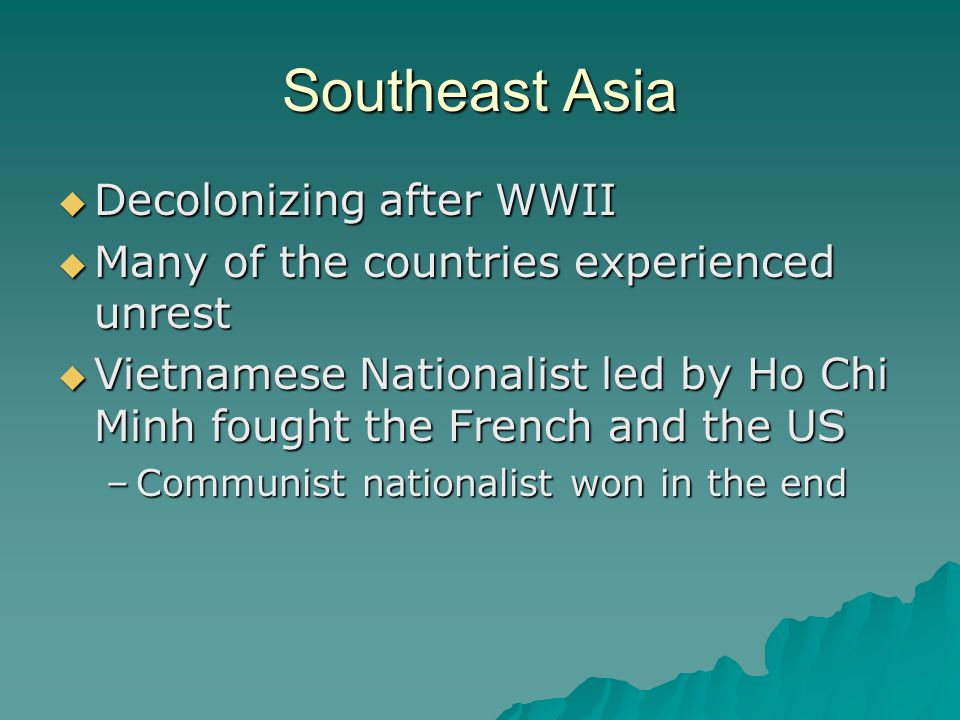 Southeast Asia Decolonizing after WWII