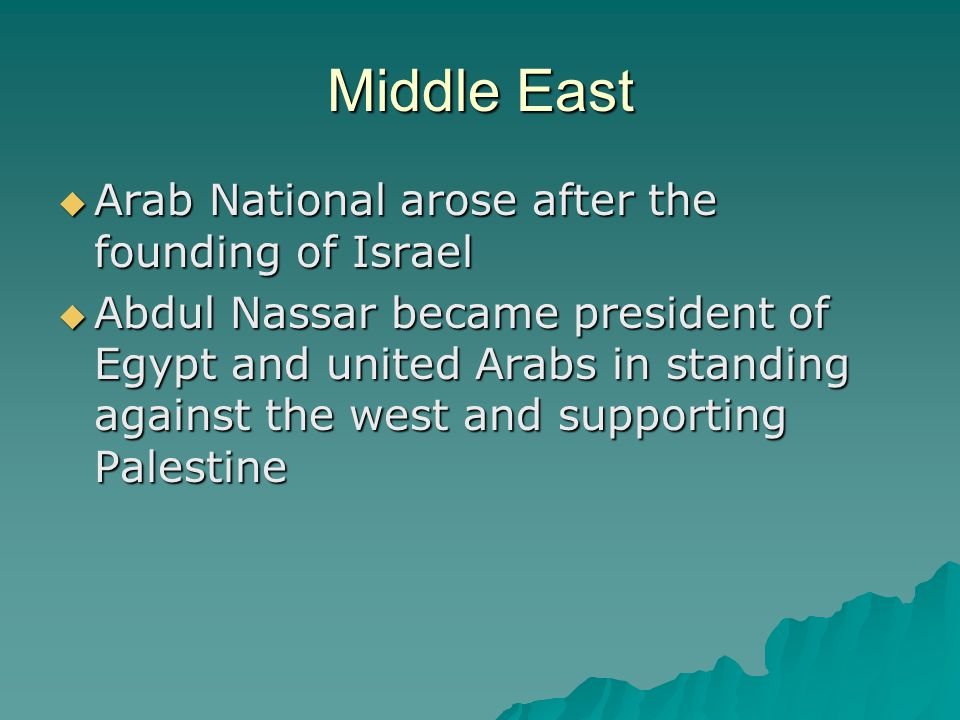 Middle East Arab National arose after the founding of Israel