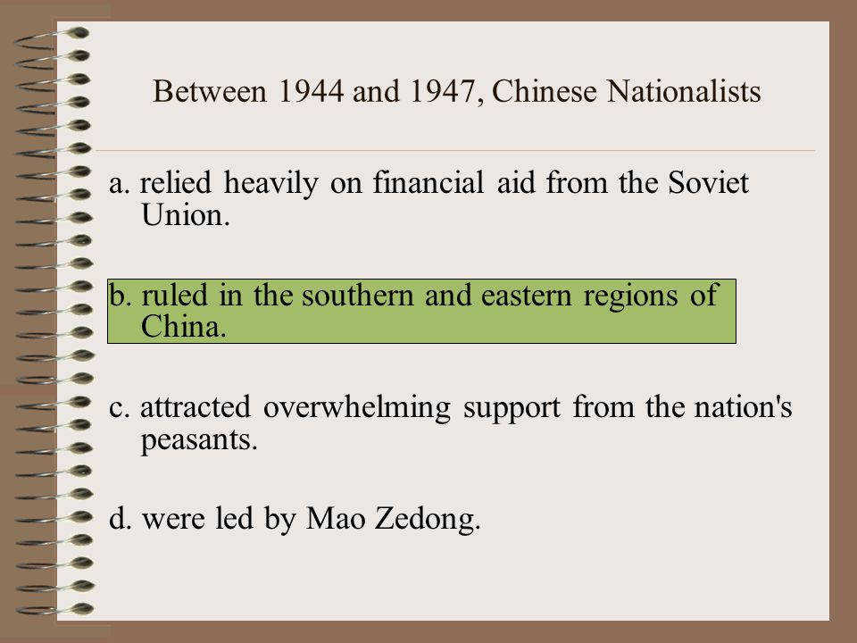 Between 1944 and 1947, Chinese Nationalists