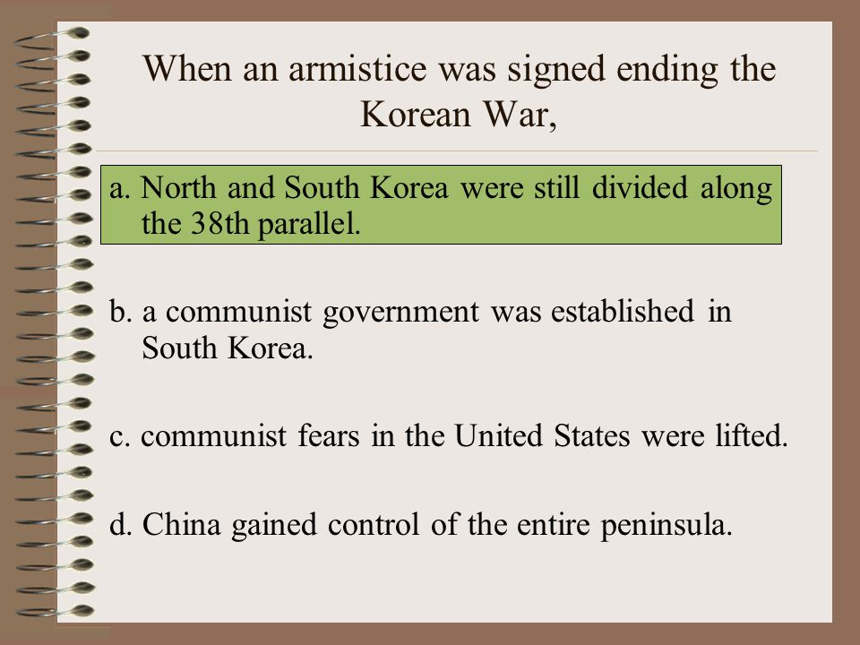 When an armistice was signed ending the Korean War,