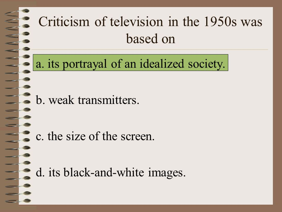 Criticism of television in the 1950s was based on