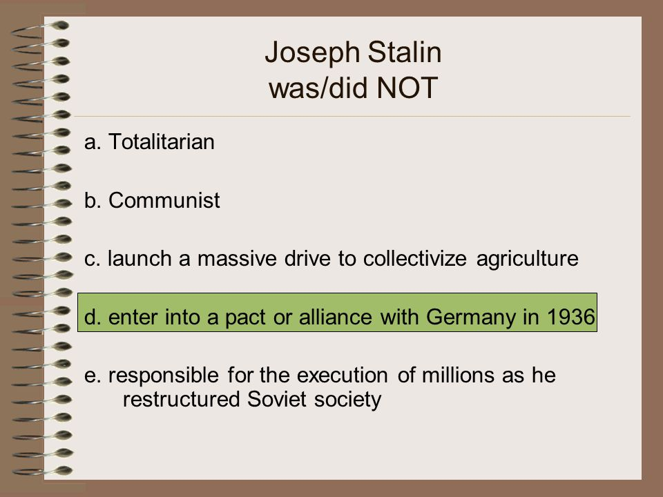 Joseph Stalin was/did NOT