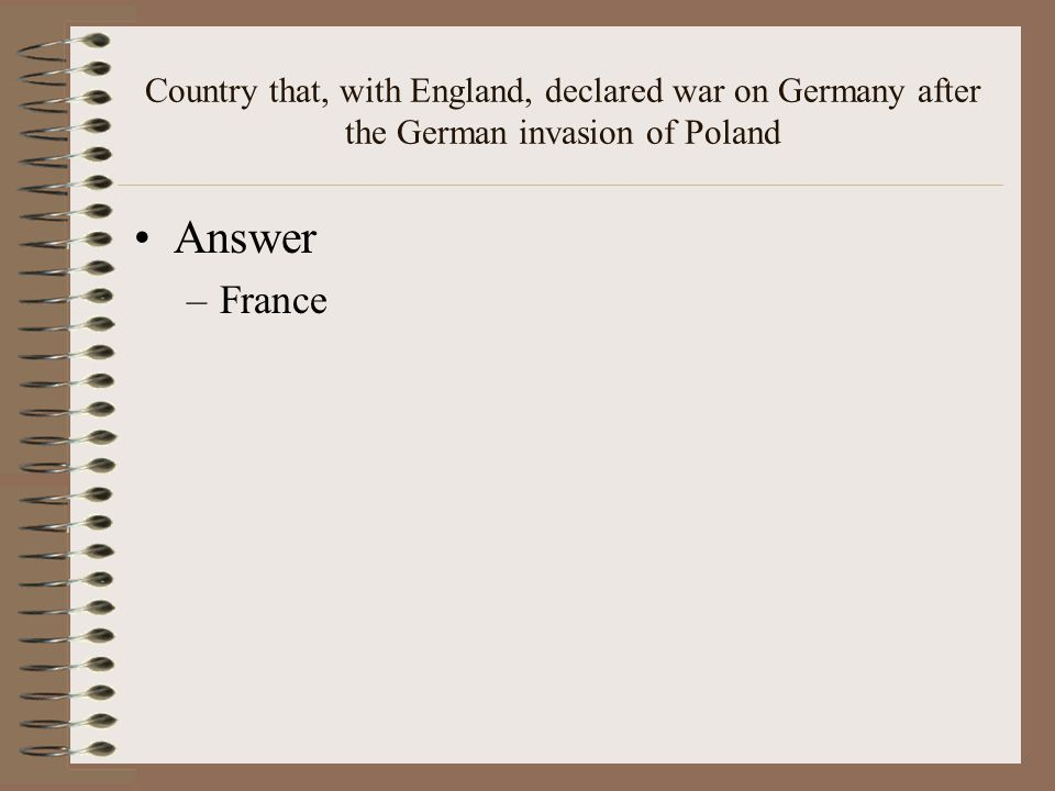 Country that, with England, declared war on Germany after the German invasion of Poland