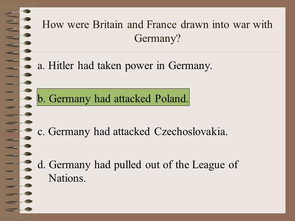 How were Britain and France drawn into war with Germany