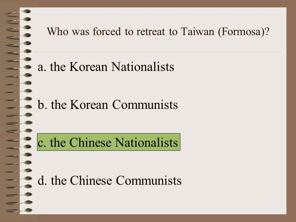 Who was forced to retreat to Taiwan (Formosa)
