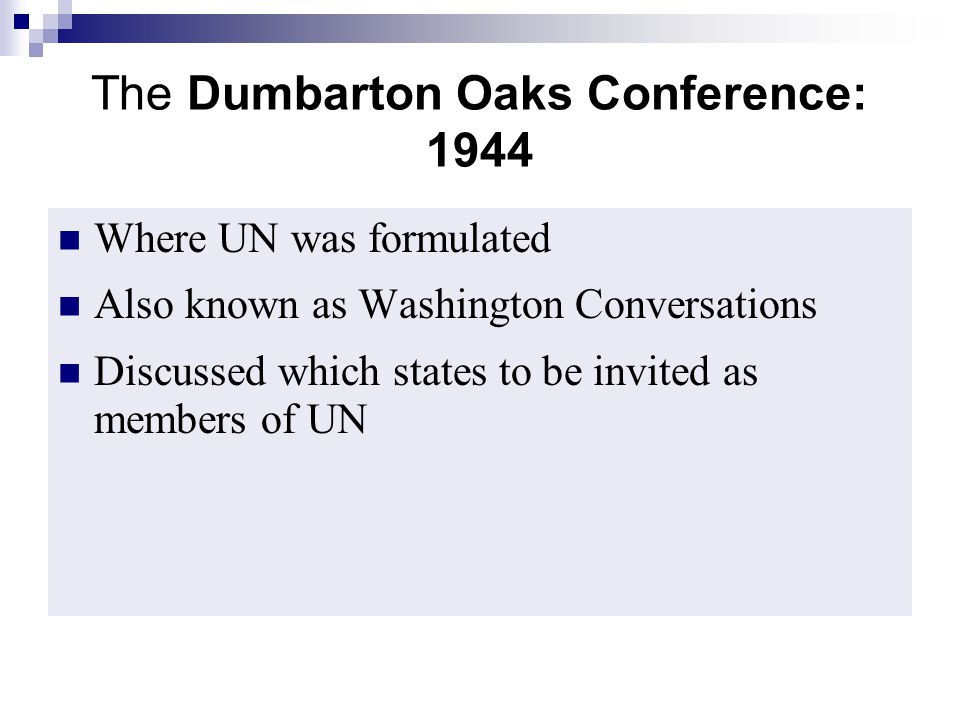 The Dumbarton Oaks Conference: 1944