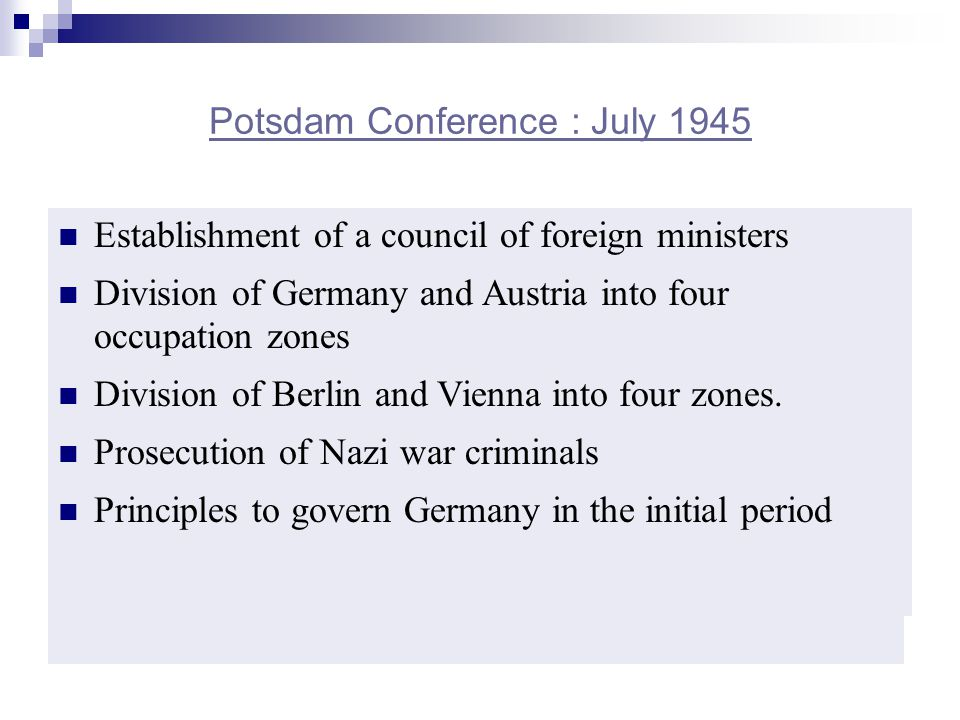 Potsdam Conference : July 1945