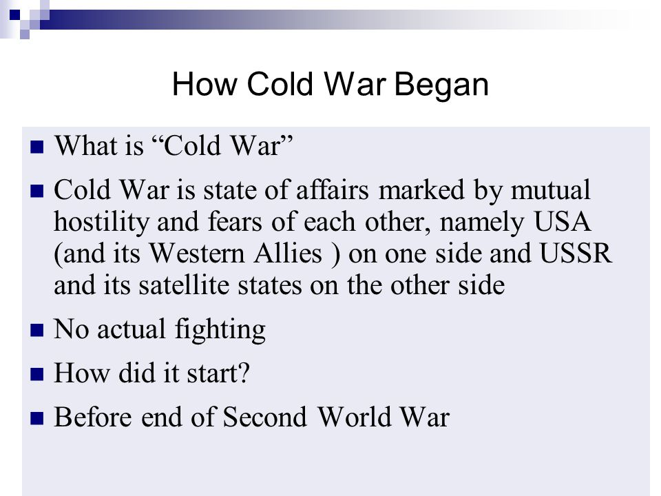 How Cold War Began What is Cold War
