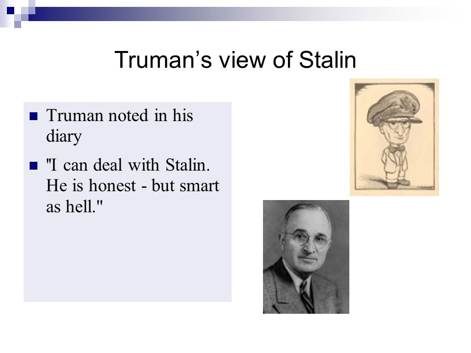 Truman's view of Stalin