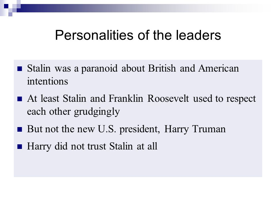 Personalities of the leaders